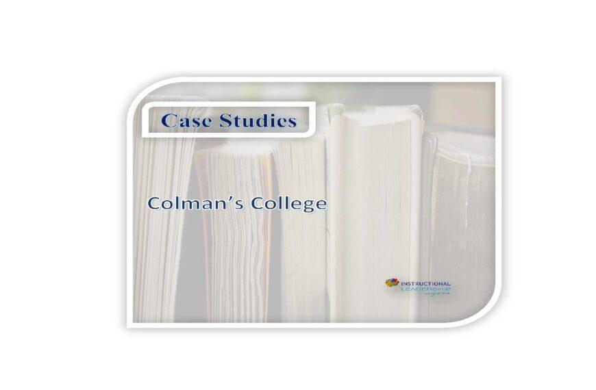 Case Studies – Colman's College