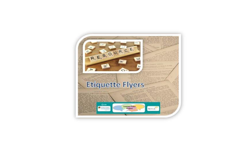 Learner Voice Resources – Etiquette Flyers