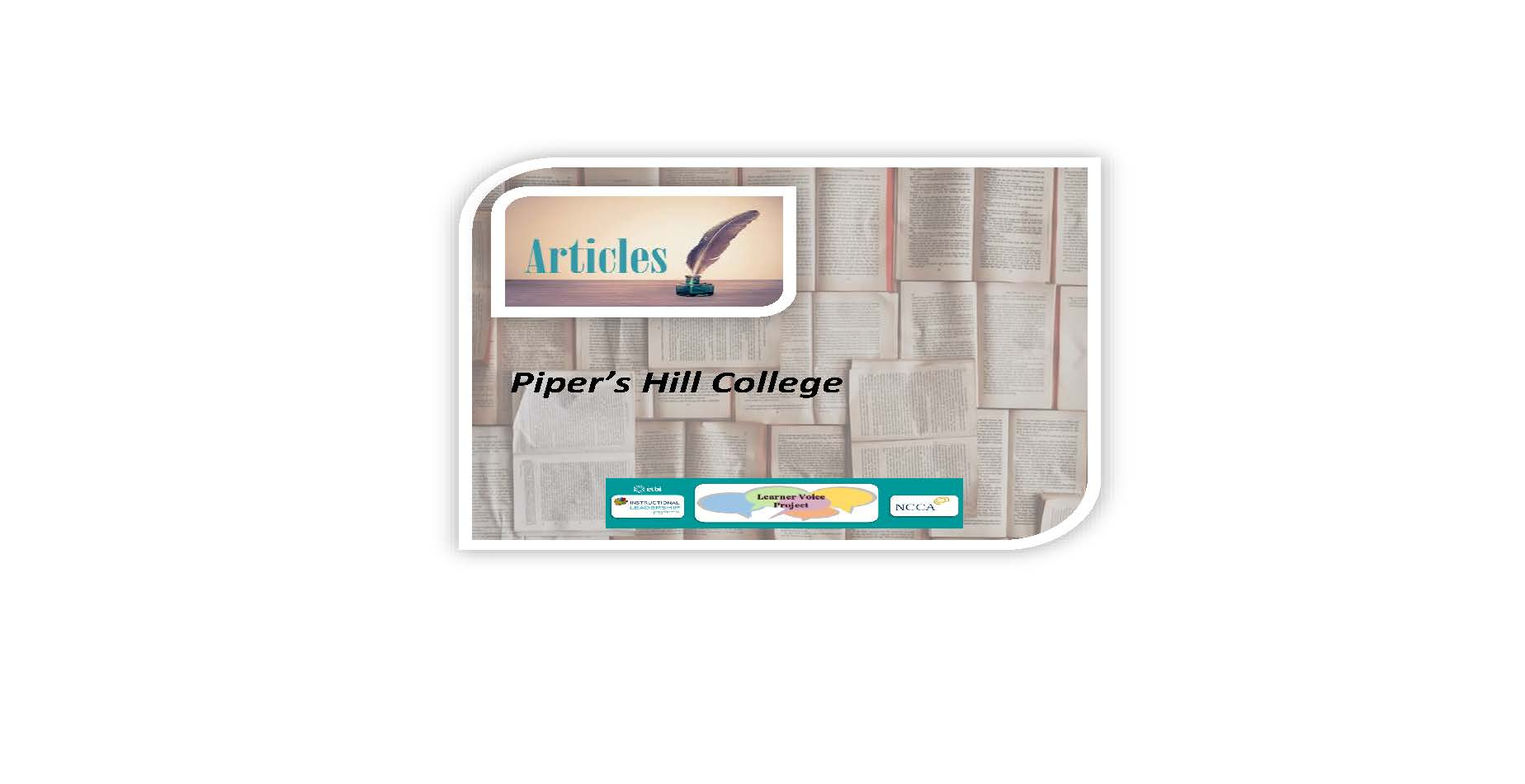 Learner Voice Articles – Piper's Hill College